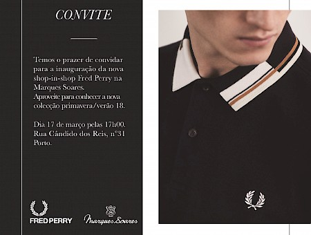 INAUGURAÇÃO FRED PERRY SHOP-IN-SHOP @ MARQUES & SOARES